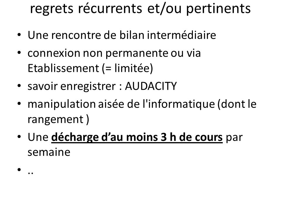 regrets récurrents et/ou pertinents