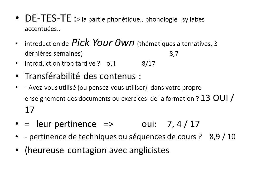 DE-TES-TE :> la partie phonétique., phonologie syllabes accentuées..