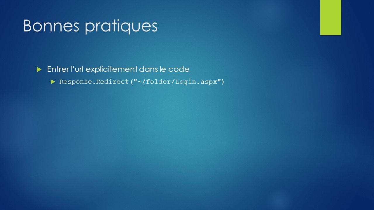 Bonnes pratiques Entrer l'url explicitement dans le code