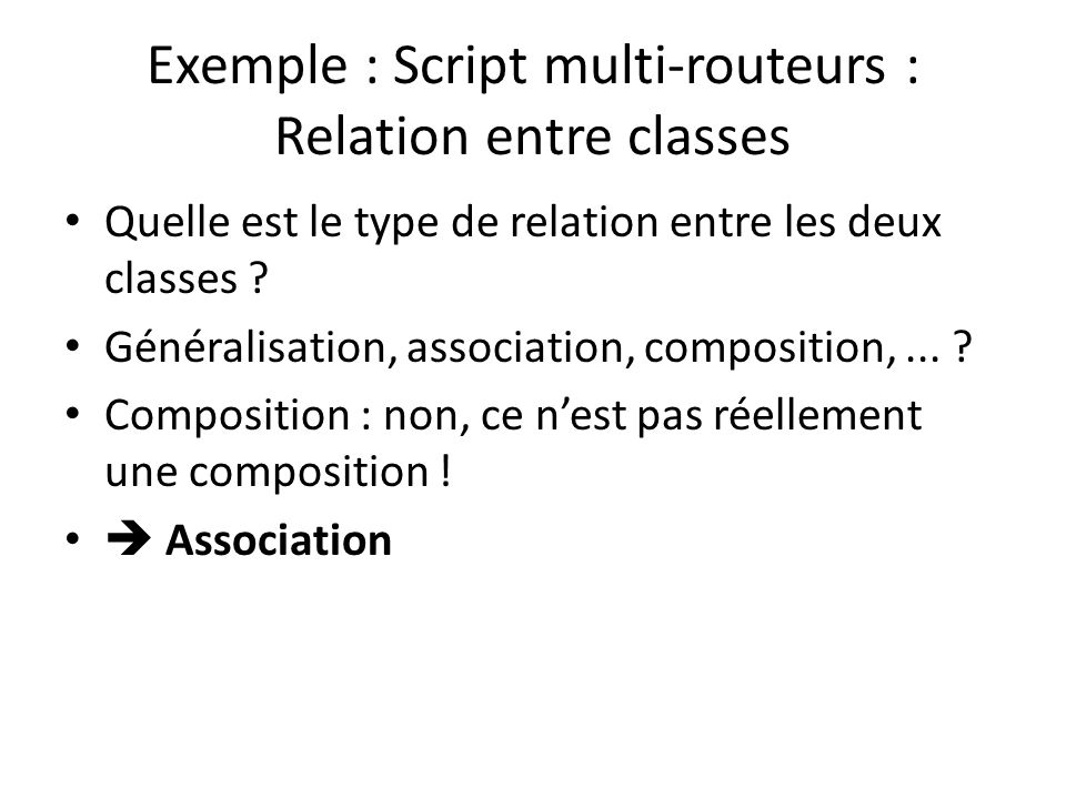 Exemple : Script multi-routeurs : Relation entre classes