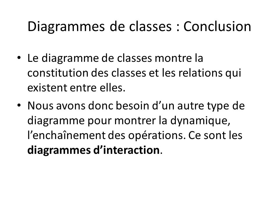 Diagrammes de classes : Conclusion