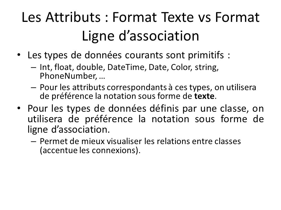 Les Attributs : Format Texte vs Format Ligne d'association