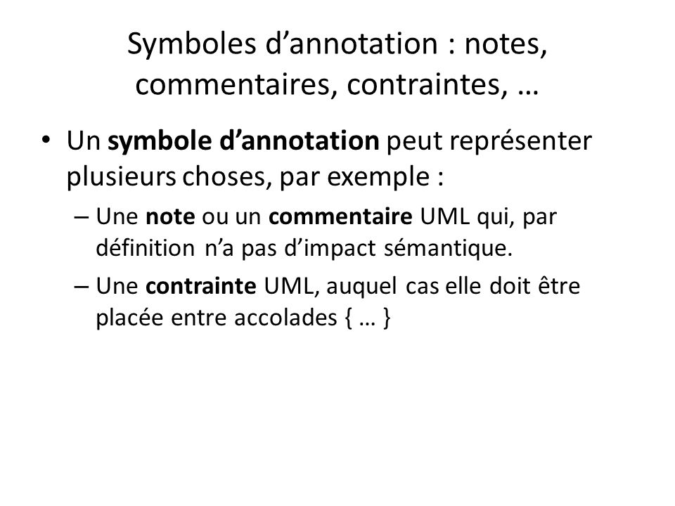 Symboles d'annotation : notes, commentaires, contraintes, …