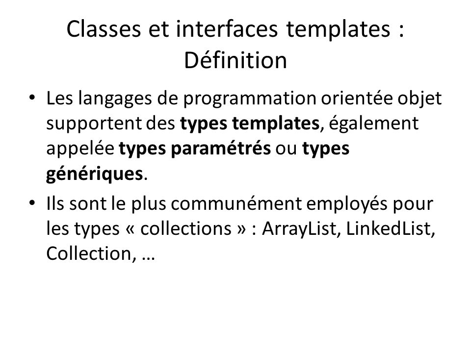 Classes et interfaces templates : Définition