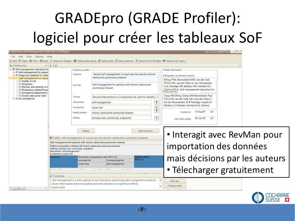 GRADEpro (GRADE Profiler): logiciel pour créer les tableaux SoF