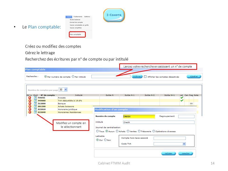 Le Plan comptable: Créez ou modifiez des comptes Gérez le lettrage