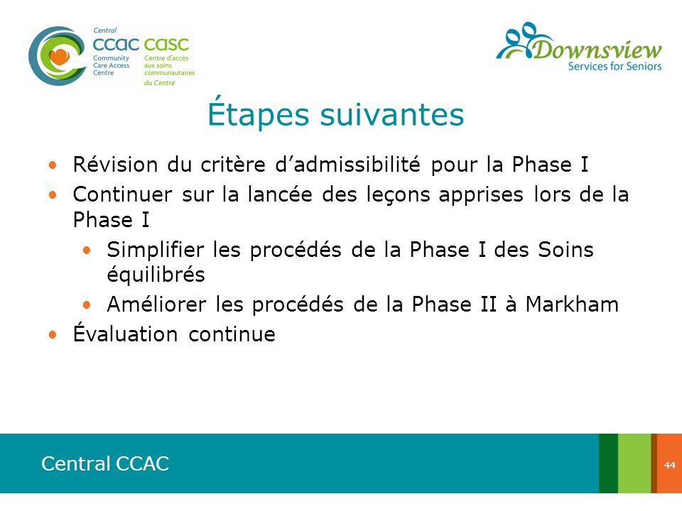 Étapes suivantes Révision du critère d'admissibilité pour la Phase I
