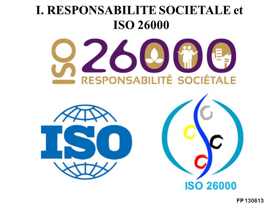 I. RESPONSABILITE SOCIETALE et ISO 26000