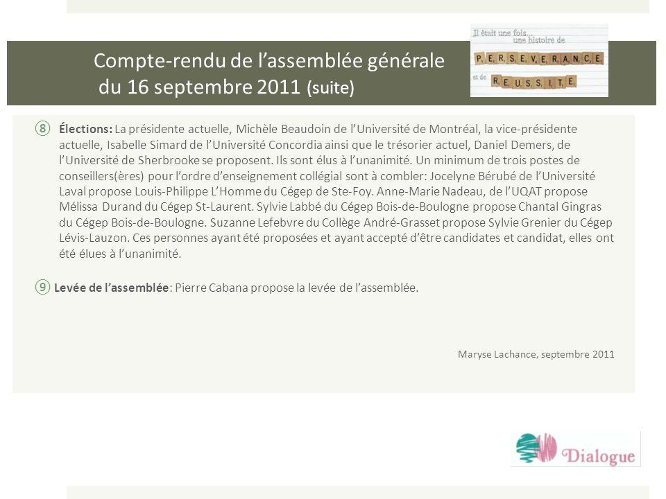 Compte-rendu de l'assemblée générale du 16 septembre 2011 (suite)