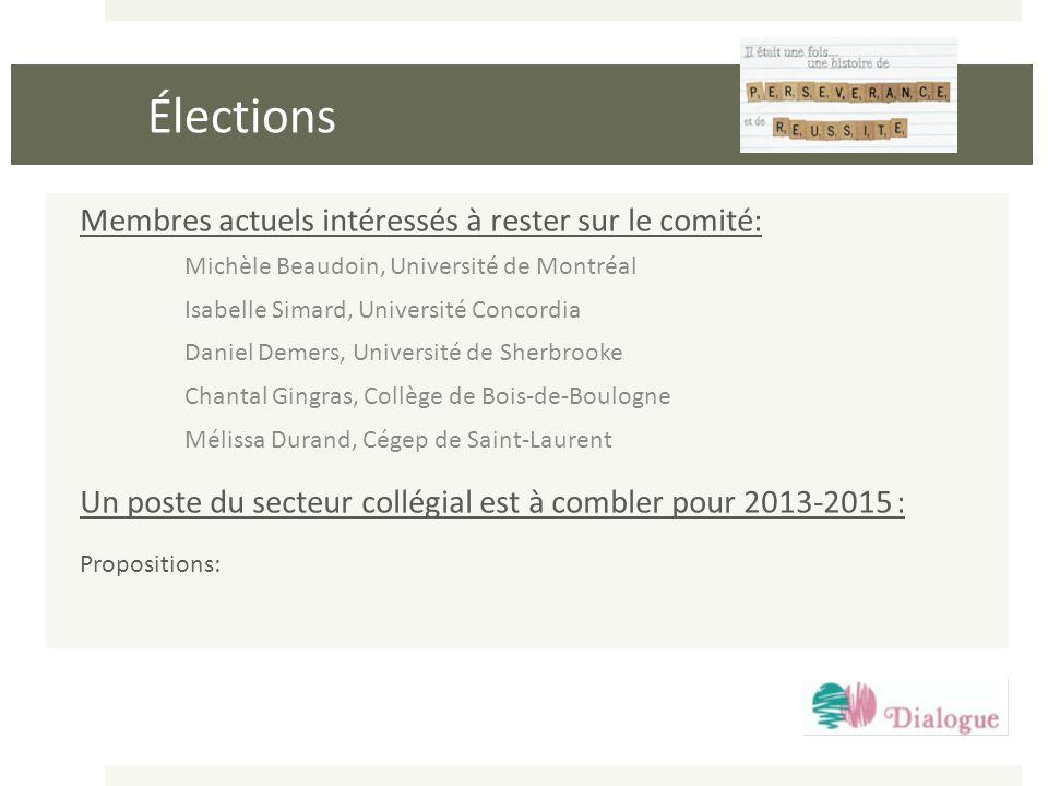 Élections Membres actuels intéressés à rester sur le comité: