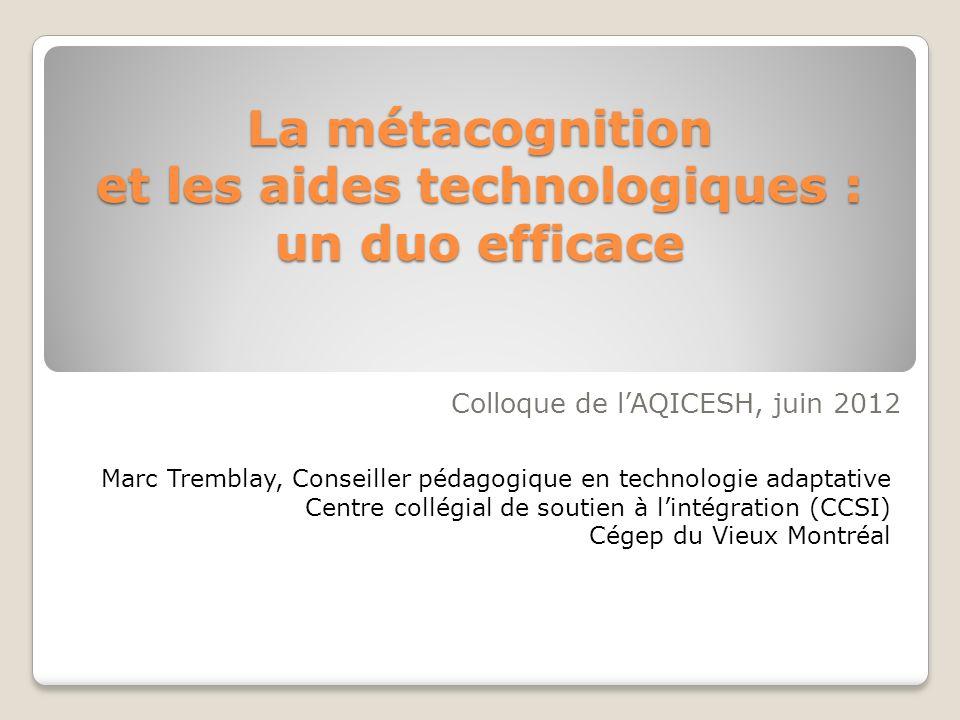 La métacognition et les aides technologiques : un duo efficace