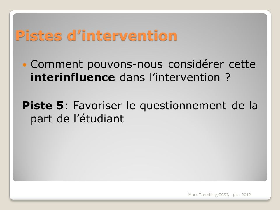 Pistes d'intervention