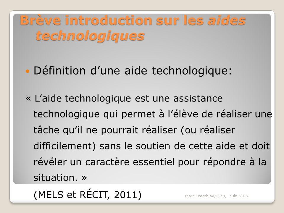 Brève introduction sur les aides technologiques