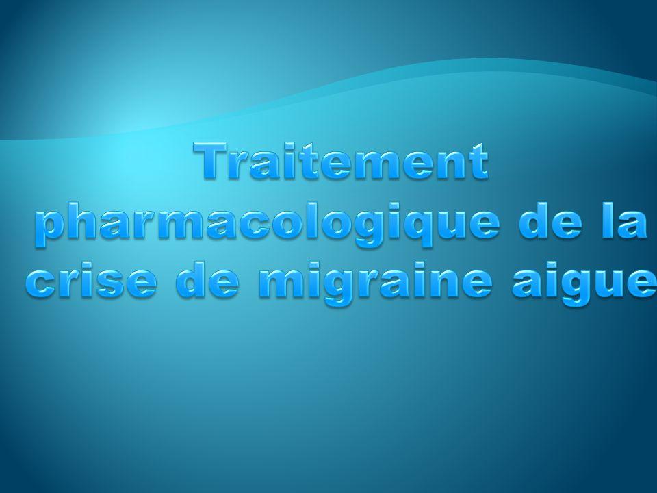 Traitement pharmacologique de la crise de migraine aigue
