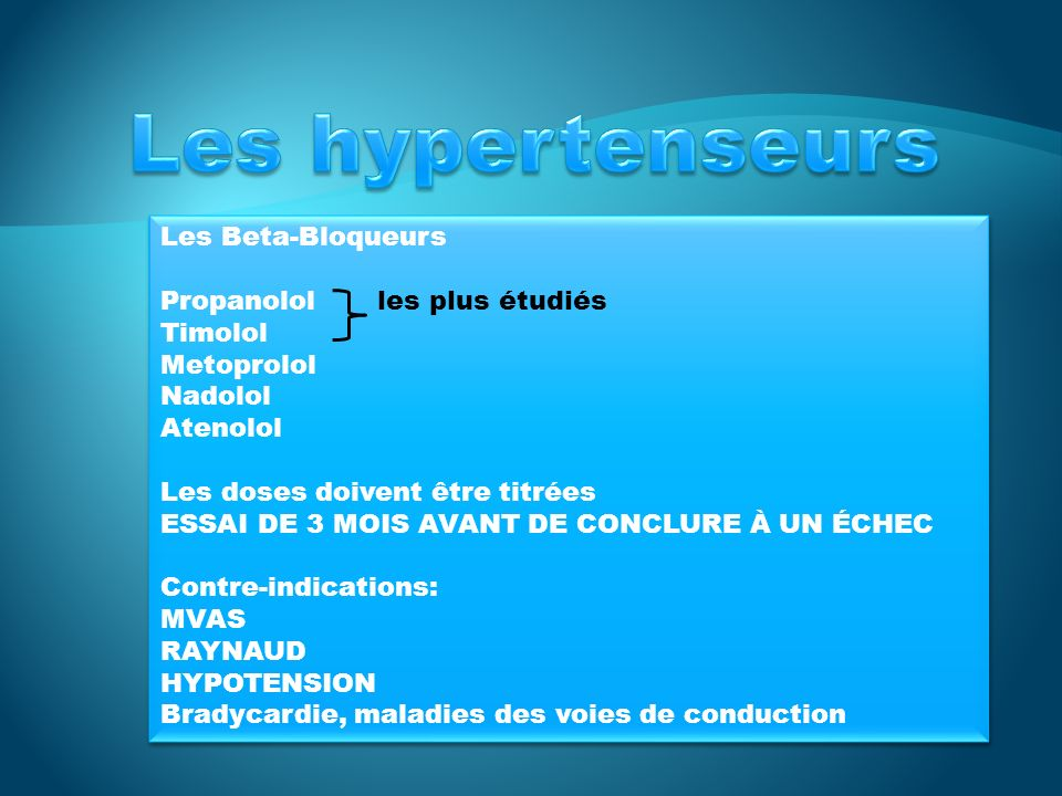 Les hypertenseurs Les Beta-Bloqueurs Propanolol les plus étudiés