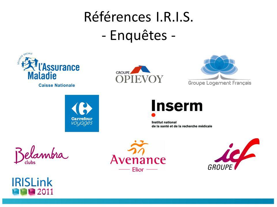 Références I.R.I.S. - Enquêtes -