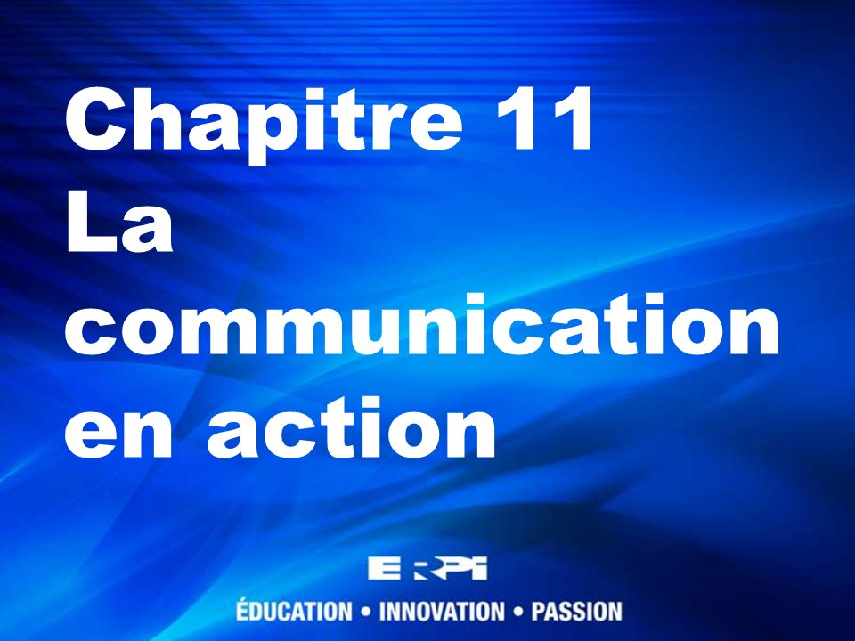 La communication en action