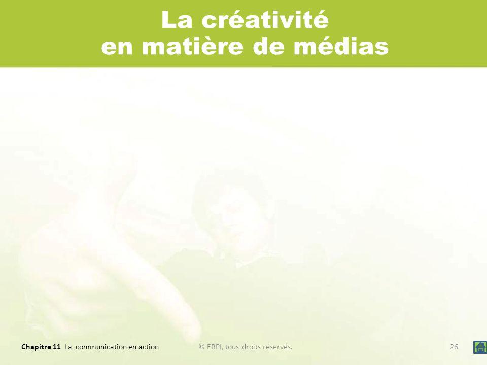 La créativité en matière de médias