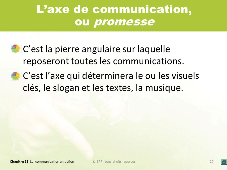 L'axe de communication, ou promesse
