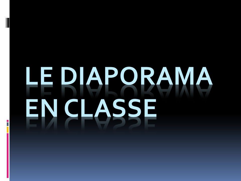LE diaporama EN CLASSE