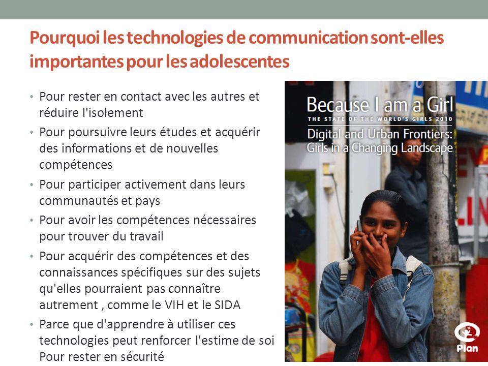 Pourquoi les technologies de communication sont-elles importantes pour les adolescentes