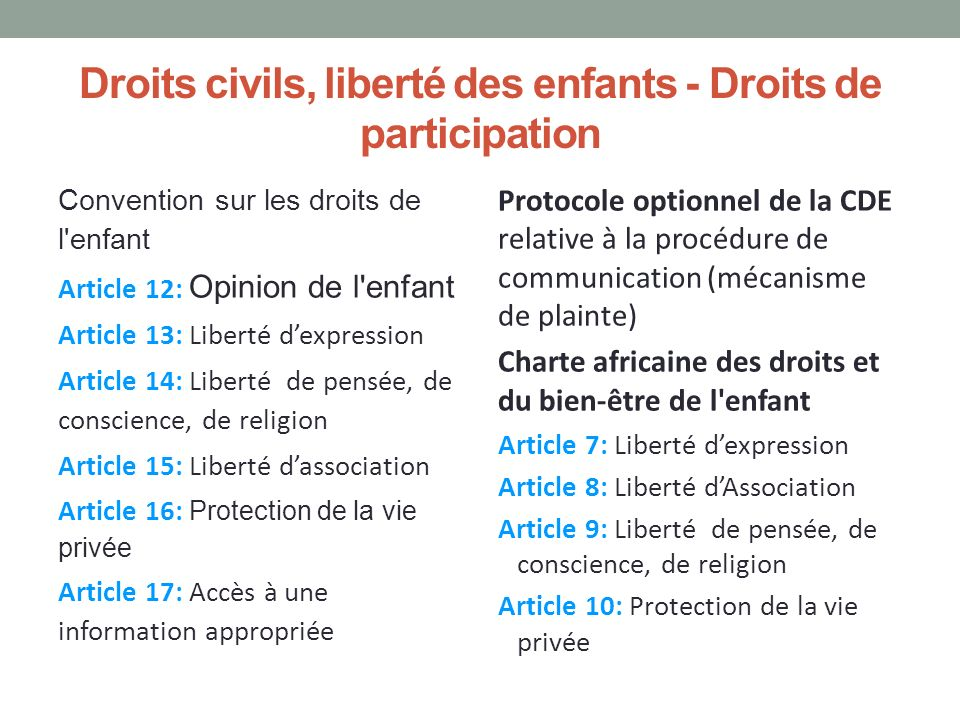 Droits civils, liberté des enfants - Droits de participation