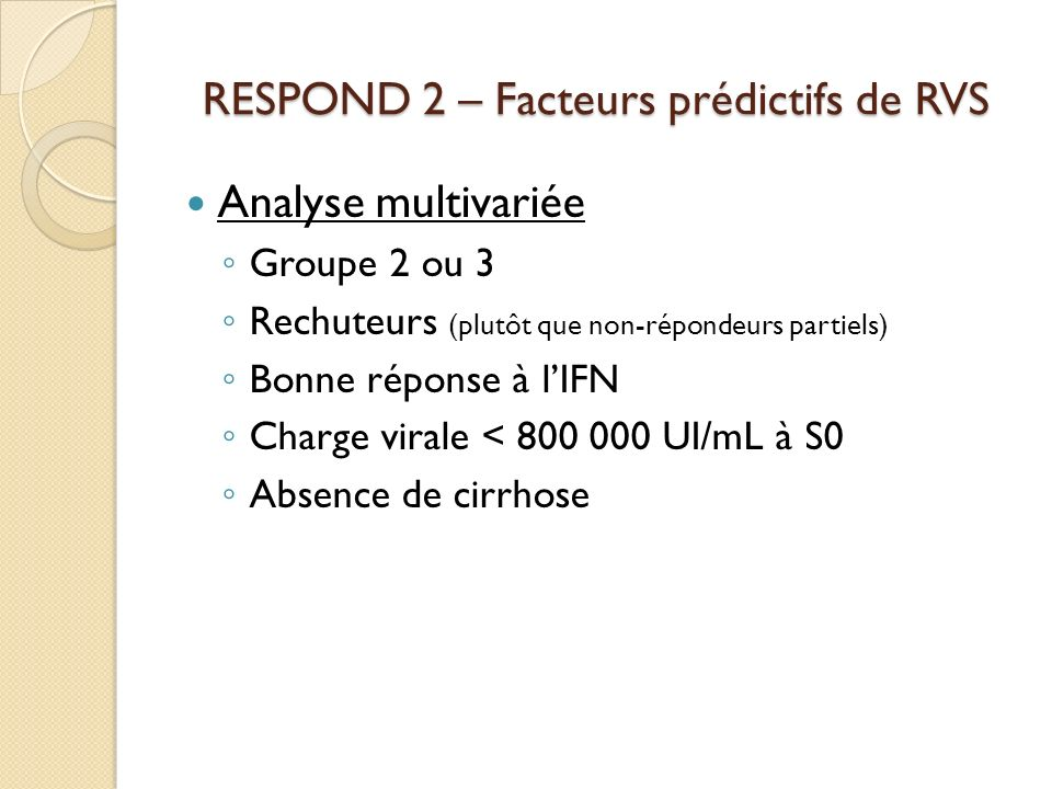 RESPOND 2 – Facteurs prédictifs de RVS