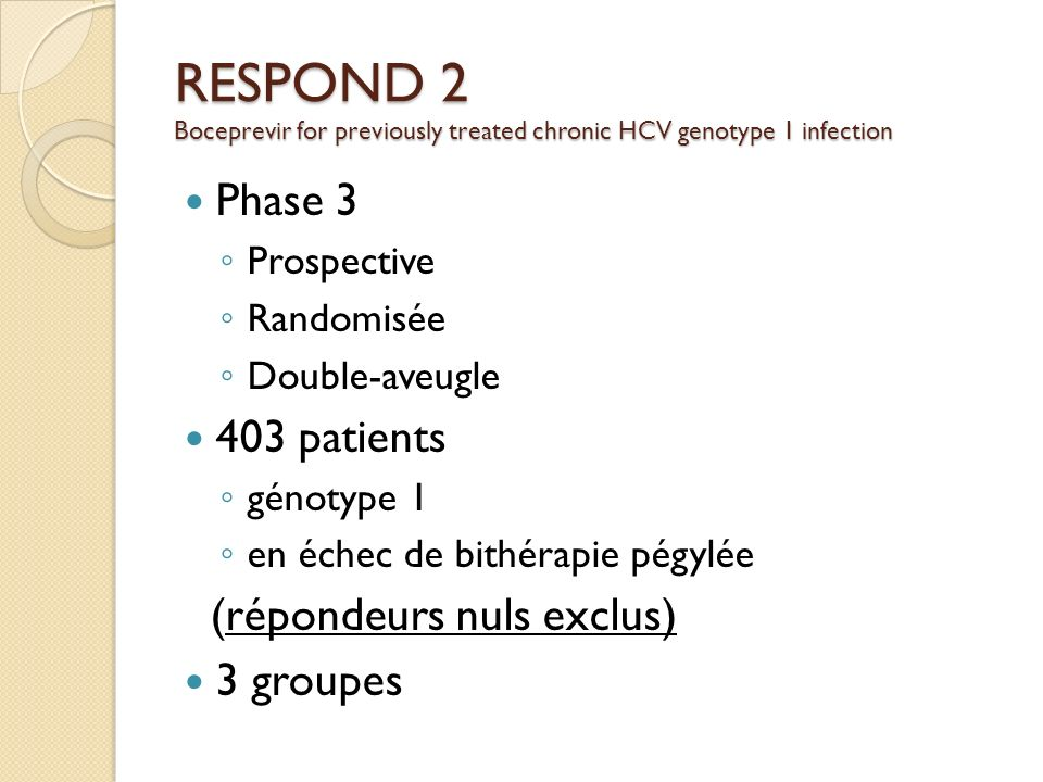 RESPOND 2 Boceprevir for previously treated chronic HCV genotype 1 infection