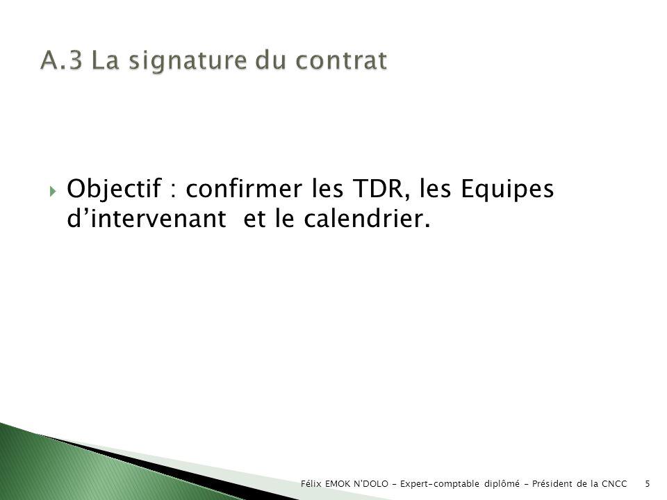 A.3 La signature du contrat