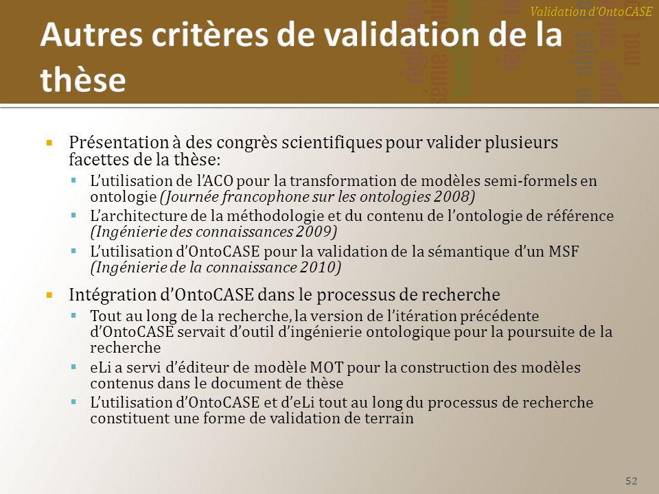 Autres critères de validation de la thèse