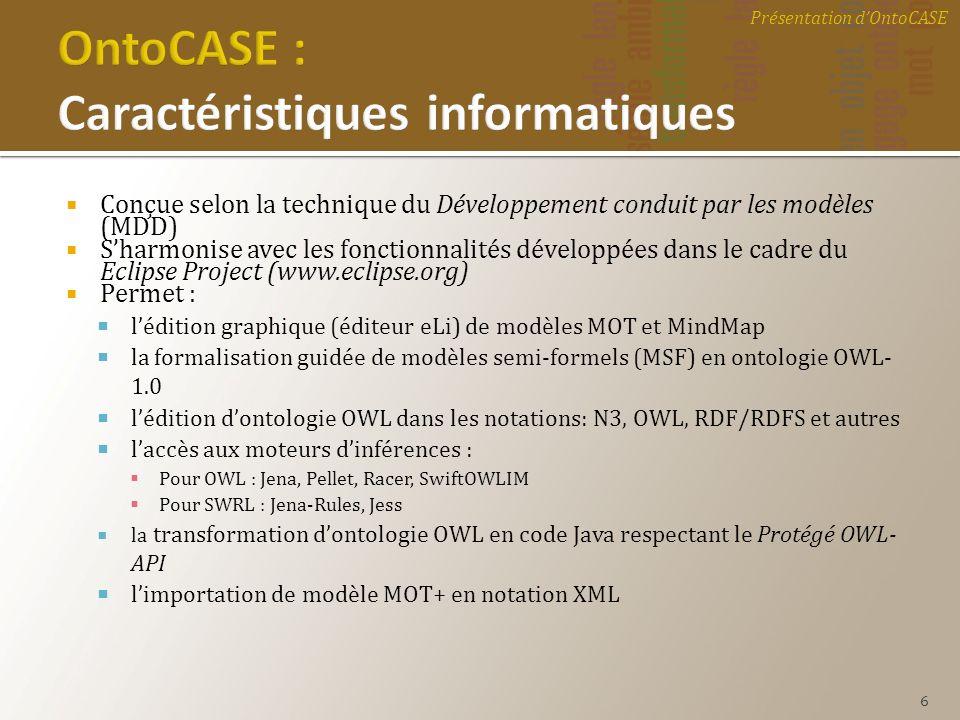 OntoCASE : Caractéristiques informatiques
