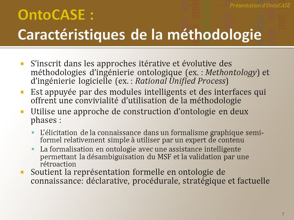 OntoCASE : Caractéristiques de la méthodologie