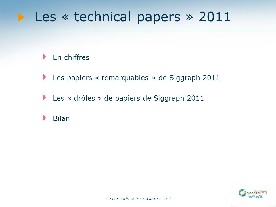 Les « technical papers » 2011