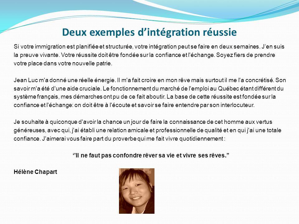 Deux exemples d'intégration réussie