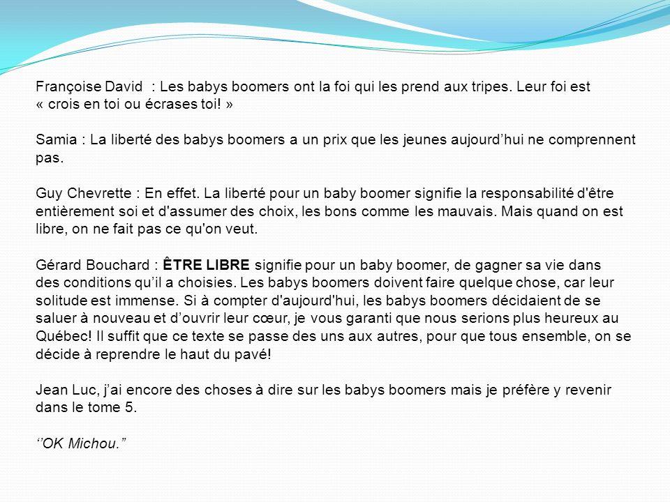 Françoise David : Les babys boomers ont la foi qui les prend aux tripes.