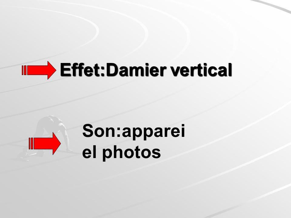 Effet:Damier vertical