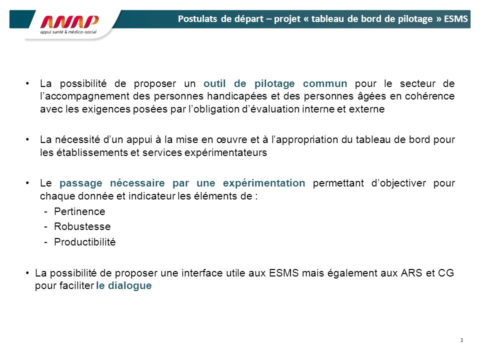 Postulats de départ – projet « tableau de bord de pilotage » ESMS