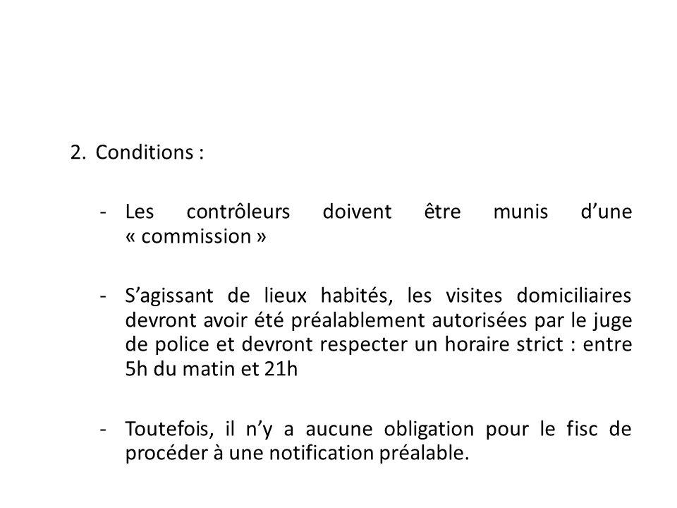 Conditions : Les contrôleurs doivent être munis d'une « commission »