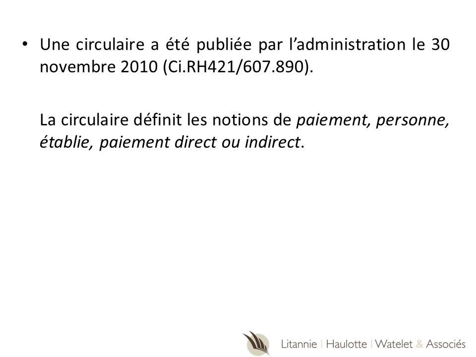 Une circulaire a été publiée par l'administration le 30 novembre 2010 (Ci.RH421/607.890).