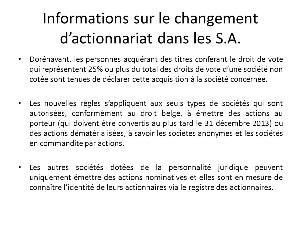 Informations sur le changement d'actionnariat dans les S.A.
