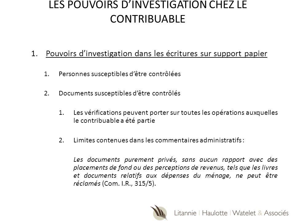 LES POUVOIRS D'INVESTIGATION CHEZ LE CONTRIBUABLE