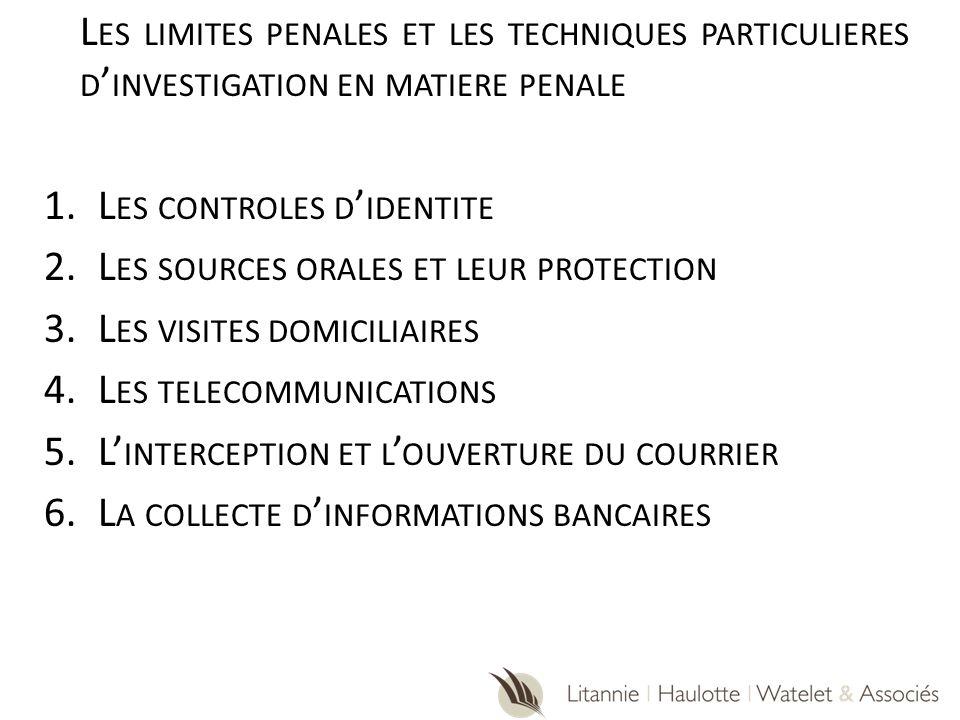 Les controles d'identite Les sources orales et leur protection