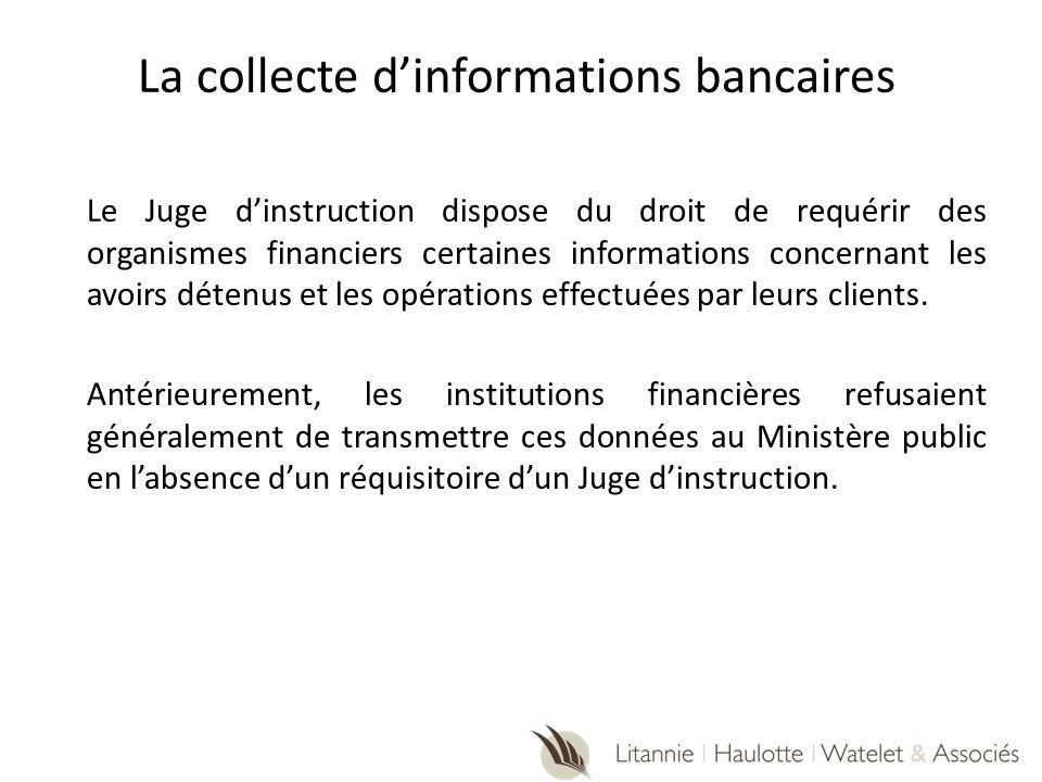 La collecte d'informations bancaires
