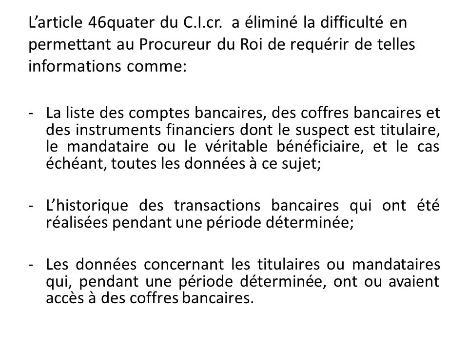 L'article 46quater du C. I. cr
