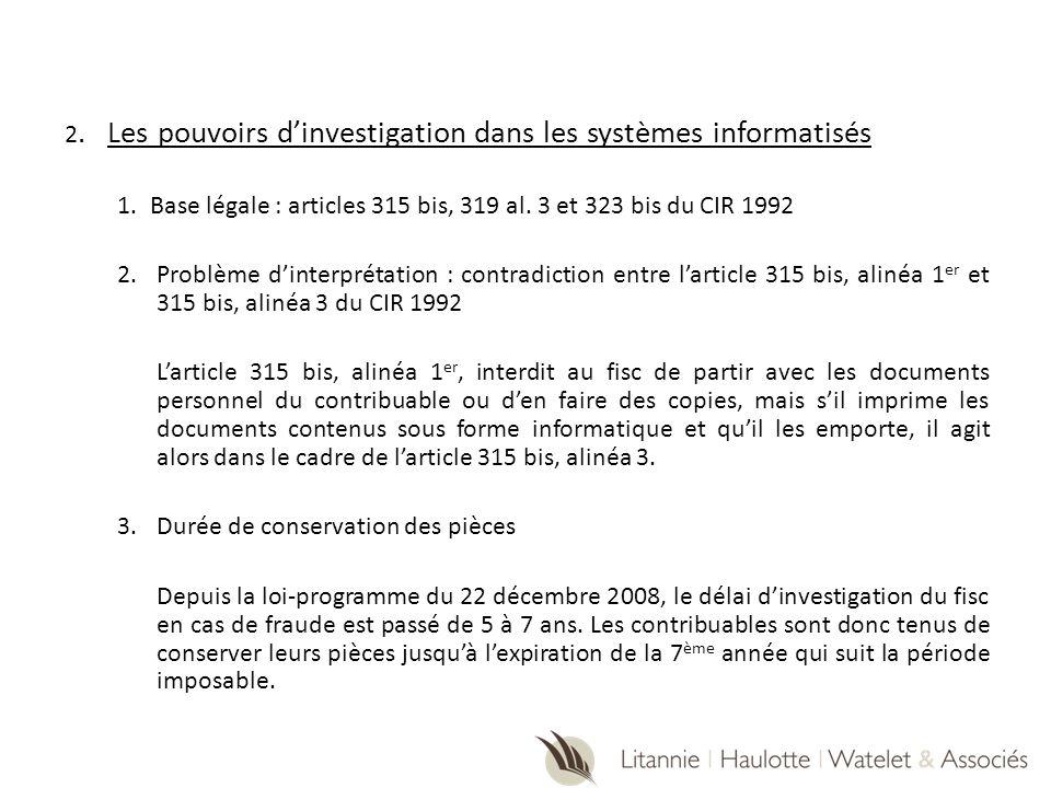 2. Les pouvoirs d'investigation dans les systèmes informatisés