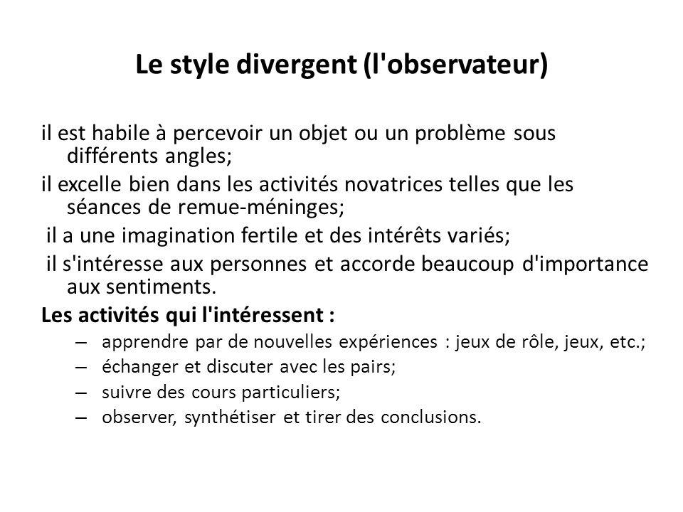Le style divergent (l observateur)