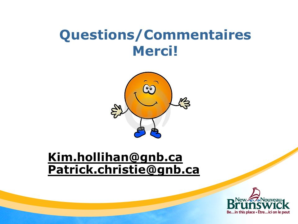 Questions/Commentaires Merci!
