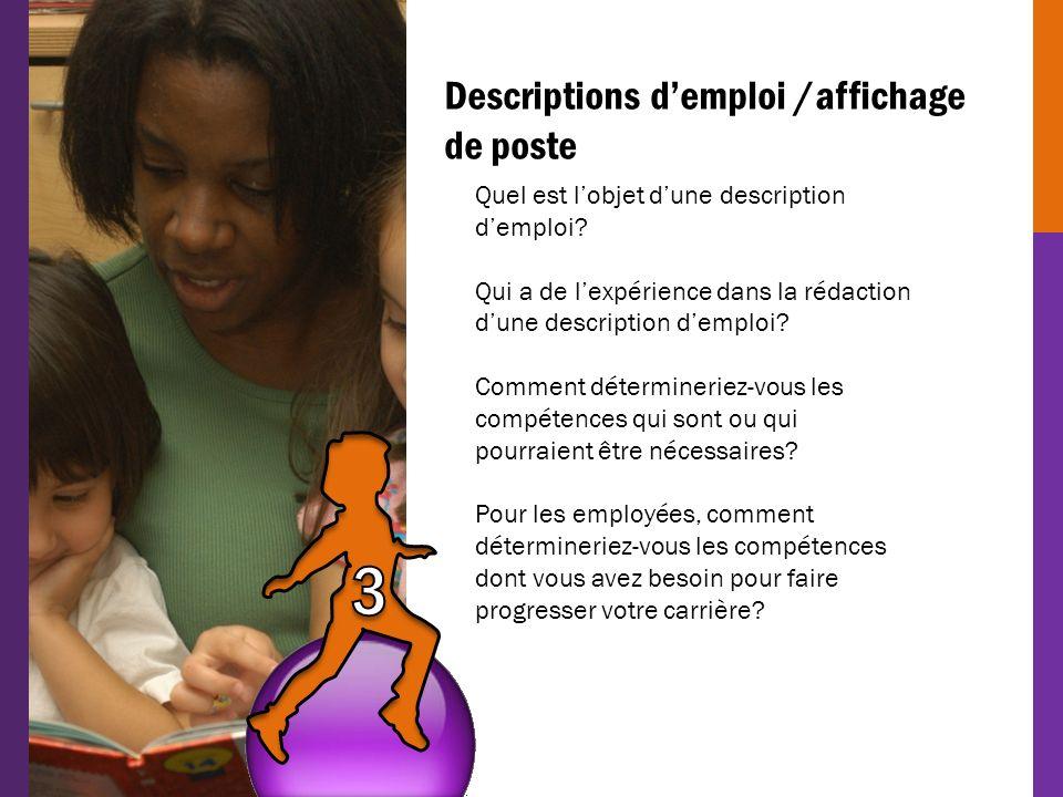 3 Descriptions d'emploi /affichage de poste