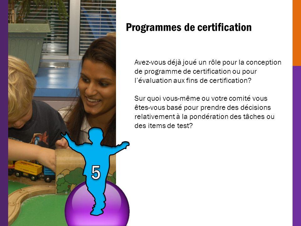 5 Programmes de certification