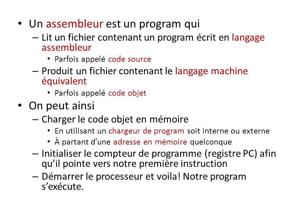 Un assembleur est un program qui